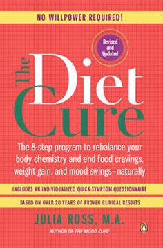 Julia Ross THE DIET CURE: Getting older now, but still works like magic. The Diet Cure means a CURE TO DIETING, which is an incredibly profitable industry, For anybody who's really a science and how it works freak, I can recommend an even better one that's about 4 inches thick and written by two NASA scientists.