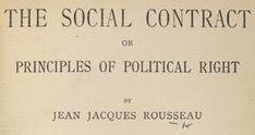 Social Contract- theory or model, originating during the Age of Enlightenment, that typically addresses the questions of the origin of society and the legitimacy of the authority of the state over the individual. Scientific Revolution, Age Of Enlightenment, Social Contract, Library Website, Rudolf Steiner, History Class, Scientific Method, French Revolution, Modern History