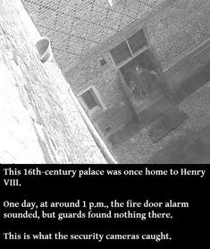 Real Ghost Photos: CCTV captured the apparition of Jane Seymour who died in childbirth giving Henry VIII a son. She has been seen carrying a candle throughout the halls of the castle.