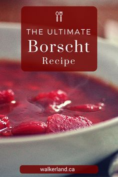 The Ultimate Borscht - Borscht or Beet Soup is our family's most treasured soup recipe. Although I have made adjustments - Beet Borscht, Borscht Recipe, Beet Soup, Soup And Salad, Beet Recipes, Polish Recipes, Soup Recipes, Cooking Recipes, Healthy Recipes