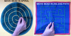 Cool idea! Sew a maze into 2 layers of cloth, insert a bead. Child manipulates bead through maze. I love this because it is fully contained (great for the car) and you could get really cutesy with it! @Mary Devine Therapy Center-for all of our pins, please visit our page at pinterest.com/pedthercenter/