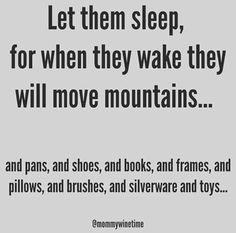 Funny Quotes For Kids Cant Stop Laughing Sweets Ideas Wild Child Quotes, Mommy Quotes, Funny Quotes For Kids, Funny Shirt Sayings, Life Quotes, Funny Toddler Quotes, Quotes Children, Funny Parent Quotes, Quotes For Parents