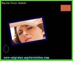 Migraine Cluster Headache 133433 - Cure Migraine