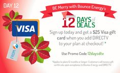 "#NY and #PA residents: It's the final day of the #12DaysofDeals and today you'll get a $25 Visa gift card when you choose a fixed-rate electricity plan 12 months or longer and add DIRECTV to your deal at checkout! Just use promo code ""12daysdtv"""