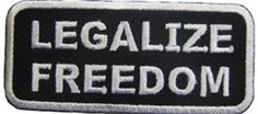 """[Single Count] Custom and Unique (1 1/2"""" x 3"""" Inches) Legalize Freedom Text Iron On Embroidered Applique Patch {Black & White Colors} mySimple Products http://www.amazon.com/dp/B0161MPQNQ/ref=cm_sw_r_pi_dp_d8PMwb1DGFXQD"""