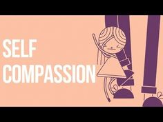 The Difficult Art of Self-Compassion – Brain Pickings