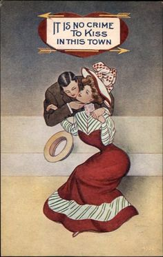 """No Crime to Kiss in This Town"" Kissing Couple c1910 Postcard 