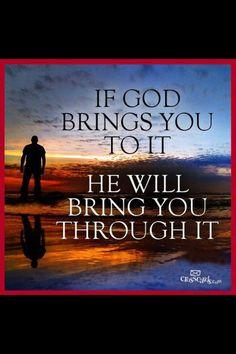 Brings You Through