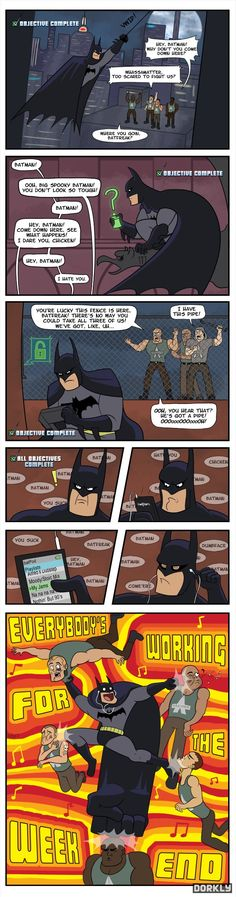 Lol it's so funny! Those guys really shouldn't have messed with the batman :)