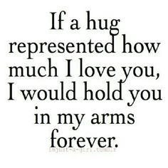 Hug = love
