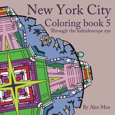 New York City Coloring Book #5 For Adults, Through the Ka... https://www.amazon.com/dp/1535475404/ref=cm_sw_r_pi_dp_lzONxb9T5BWY7