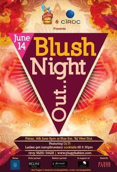 Blush Nightout , The Blue Bar, Bangalore,happening this Friday