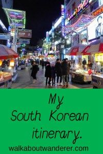 My trip in South Korea by Walkabout Wanderer Keywords: travel blogger, south Korea trip Itinerary SK