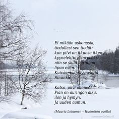 Cool Words, Wise Words, Finnish Words, Poems, Spirituality, Thoughts, Quotes, Outdoor, Friends