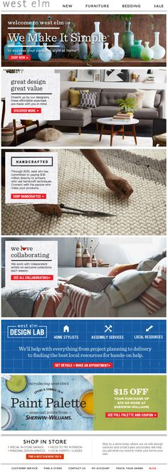"West Elm - ""We make it simple"" with variety of content including ""great value, great design,"" ""handcrafted,"" ""we <3 collaborating"" and ""design lab"" features"