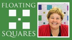 The Floating Squares Quilt: Easy Quilting Tutorial with Jenny Doan of Mi...