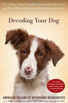 The first book written by Veterinary Behaviorists geared toward the pet owner.  Enjoy!