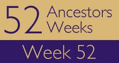 """52 Ancestors - week 52 - This week's theme is """"Resolution.""""  I've been pondering on """"genealogical New Year's resolution(s).""""  I came up with two subjects I will be focusing on in 2016 (Lord Willing!):  Civil War and DNA.   With my son studying the Reconstruction Era and its effects on the South and all of its peoples  - it has sparked a renewed desire within me to further study the Civil War and my ancestors of that era."""