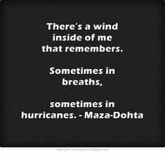 Sometimes in hurricanes.