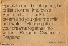 - Roxanne, Cyrano de Bergerac