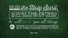 But the Helper, the Holy Spirit, whom the Father will send in my name, he will teach you all things and bring to your remembrance all that I have said to you. —John 14:26