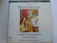 Lord Emsworth and Others written by P.G. Wodehouse performed by Nigel Lambert on CD (Unabridged)