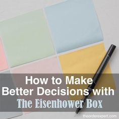 Yes…or no? Learn how to make better decisions with The Eisenhower Box.