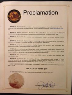 "May 17th Town of Davie presents the Addict's Mom with a Proclamation nameing May 17th  ""Addict's Mom Day."""
