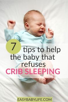 7 Tips When Baby Refuses Crib Sleeping – For a Happy, Peaceful Baby! What to do when your baby refuses crib sleeping! 7 tips to get your baby to accept the crib without a fight. Baby sleep tips, baby sleep, newborn baby, new mom Getting Baby To Sleep, Help Baby Sleep, Toddler Sleep, Get Baby, Baby Sleep Schedule, Baby Sleep Routine, Bedtime Routine, Before Baby, Easy