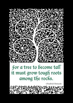 "Framed quote by Friedrich Nietzsche, ""For a tree to become tall it must grow tough roots among the rocks."". ETSY"