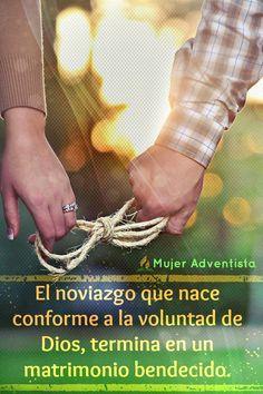 El noviazgo que nace conforme a la voluntad de Dios, termina en un matrimonio bendecido // Mujer Adventista // Amor // Frases Cristianas