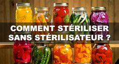 Comment faire des conserves ou bocaux sans stérilisateur ?