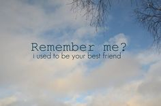 Yea. Remember me? No? Oh yea I forgot you've moved on and don't care anymore.