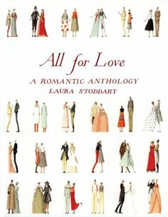 All for Love: A Romantic Anthology by Laura Stoddart 0811861007 9780811861007 Valentines Day Book, Lovers Eyes, Dorothy Parker, Human Behavior, Happy Marriage, Altered Books, Sweet Life, Love Is All, Good Books