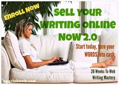 Welcome to version 2.0 of SYWON (Sell Your Writing Online Now)! I'm thrilled to present this program to you. SYWON's trained thousand of Web writers. It's given students the foundation of knowledge, skill and ability for a lifetime of writing, no matter what they choose to write: http://sellwritingnow.com/sywon2.php