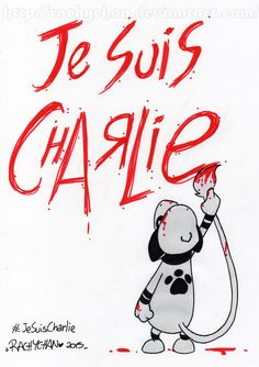 Je Suis Charlie by RachyChan on DeviantArt