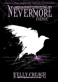 Nevermore. Tom 2. Cienie - Creagh Kelly