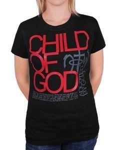 Child Of God - Christian Womens Shirts for $20.99 | notw.com