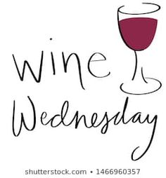 Portfolio on Shutterstock Wine Down Wednesday, Wednesday Humor, Wednesday Outfit, Happy Humpday Quotes, Cheese And Wine Tasting, Wine Pics, Catering Food Displays, Wine Glass Designs, Funny Quotes
