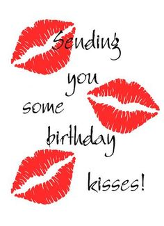 Sending you some birthday kisses Happy Birthday Wishes Happy Birthday Quotes Happy Birthday Messages From Birthday Happy Birthday Wishes For Him, Birthday Wish For Husband, Birthday Wishes For Boyfriend, Birthday Blessings, Happy Birthday Pictures, Birthday Wishes Quotes, Happy Birthday Greetings, Happy Birthday Husband Romantic, Happy Bday My Love