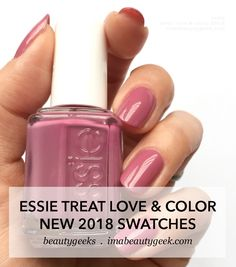 ESSIE TREAT LOVE & COLOR EXPANSION SWATCHES 2018 | Beautygeeks