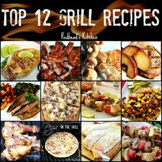 Top 12 Summer Grilling Recipes | Redhead's Kitchen - Redhead Can Decorate