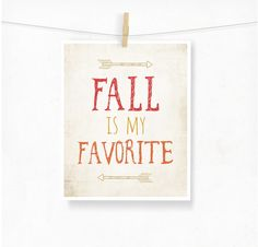 Fall is My Favorite Typography Print Art, Rustic Boho Fall Decor, Autumn Wall Art, Pumpkin Orange and Red, Arrows Festive Decor, Typographic