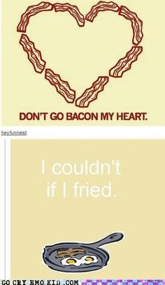 This is why we love bacon