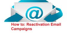 overearning: How to: Reactivation Email Campaigns