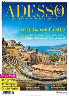 In Italia con Goethe. Gefunden in: ADESSO - epaper, Nr. 8/2016