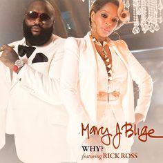 Mary J. Blige - Why? ft. Rick Ross    Mary J. Blige a lansat un n http://bloggie.drgss.com/mary-j-blige-why-ft-rick-ross