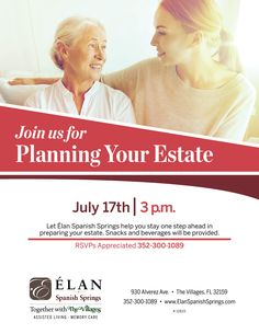 Let Élan Spanish Springs help you stay one step ahead in preparing your estate. Snacks and beverages will be provided.