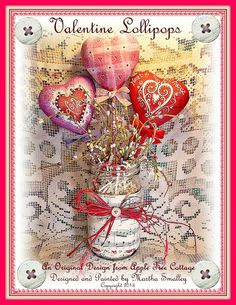 "E Pattern - Martha Smalley's Apple Tree Cottage Designs - ""Valentine Lollipops"". $5,00, via Etsy."
