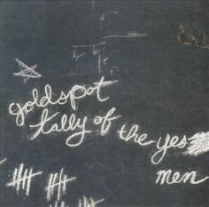 Goldspot - Tally of the Yes Men